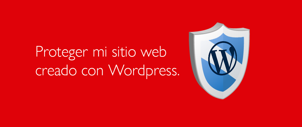 Proteger mi wordpress | Nancy Fernandes