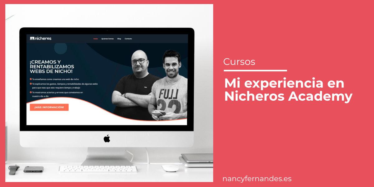 Nancy Fernandes Experiencia en Nicheros Academy